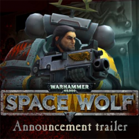 Warhammer 40,000: Space Wolf Announcement Trailer